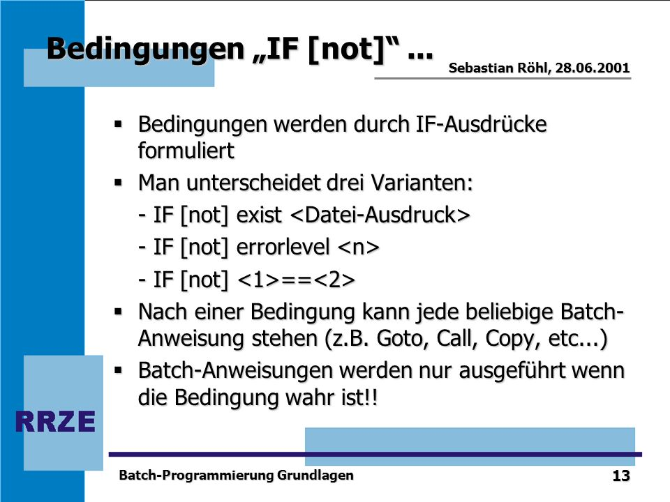 "Bedingungen ""IF [not] ..."